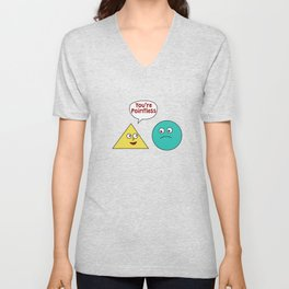 Funny Pointless T-Shirt Design You're pointless Unisex V-Neck