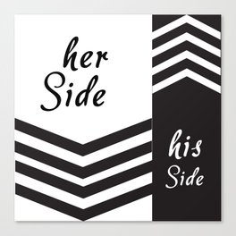 her side and his side Canvas Print