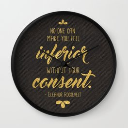Inferior Without Your Consent Wall Clock