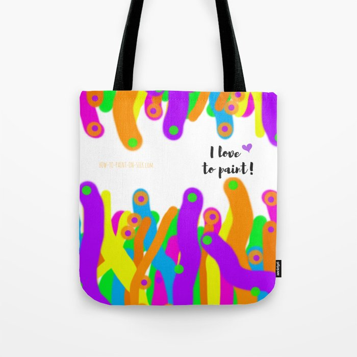 I love to paint! Tote Bag