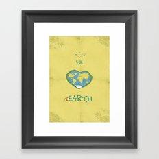 we love hEARTH Framed Art Print