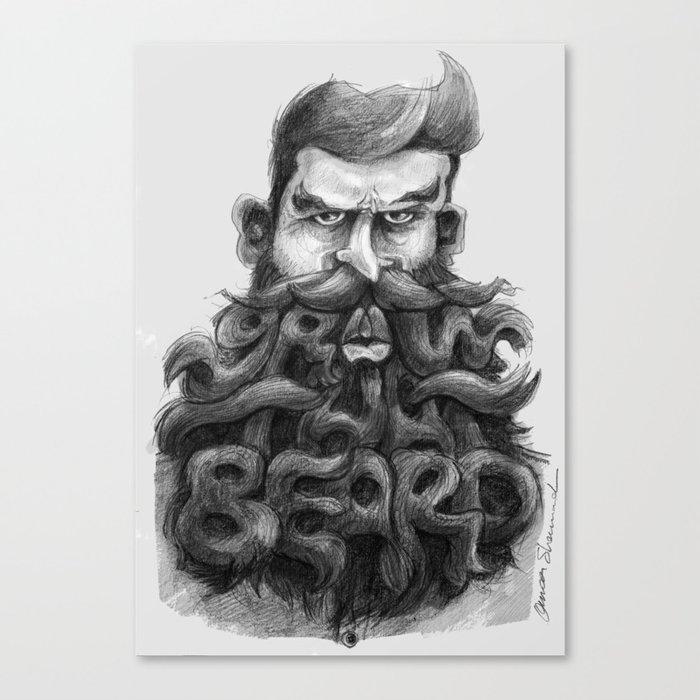 Grow That Beard Canvas Print