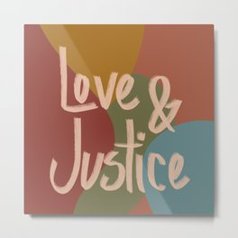 Love and Justice in Fall Colors Metal Print