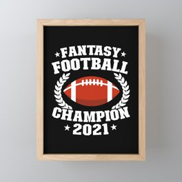 Fantasy Football Champion 2021 Player Funny Gift Framed Mini Art Print