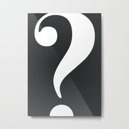 Question (White on Black) Metal Print