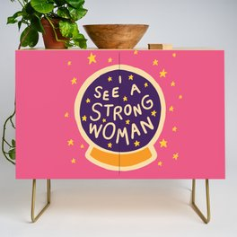 I see a strong woman Credenza