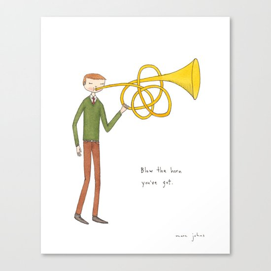 blow the horn you've got Canvas Print
