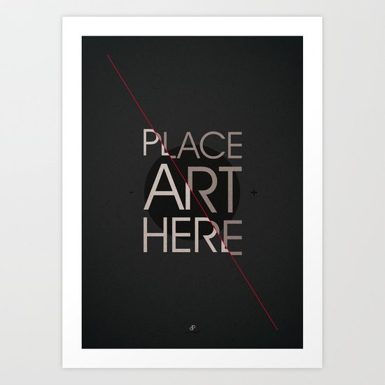 The Art Placeholder Art Print