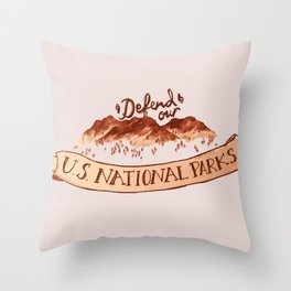 Defend Our Nat'l Parks Throw Pillow