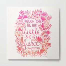 Little & Fierce – Pink Ombré Metal Print