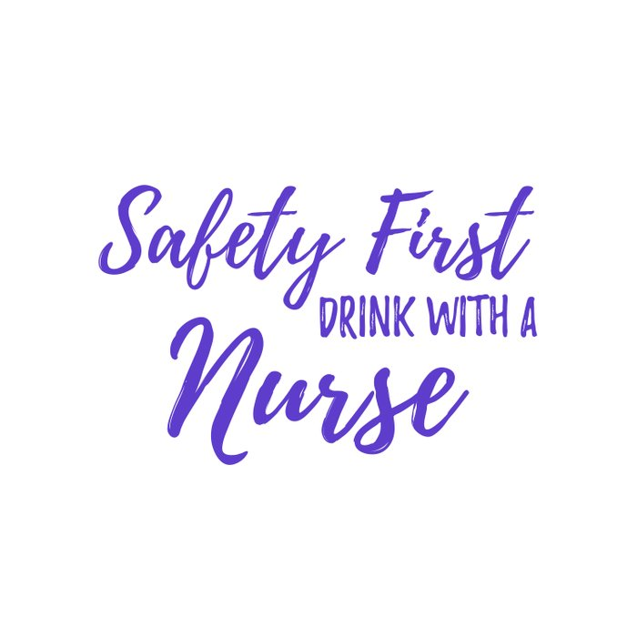 Saftey First Drink with a Nurse - Purple Duvet Cover