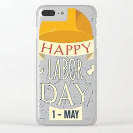 Happy Labor Day Clear iPhone Case