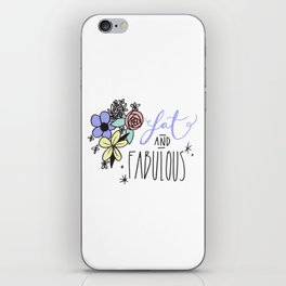Fat and Fabulous iPhone Skin