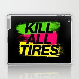 Kill All Tires v2 HQvector Laptop & iPad Skin