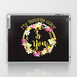 """""""My Favorite Color Is You."""" Colorful wreath on black Laptop & iPad Skin"""