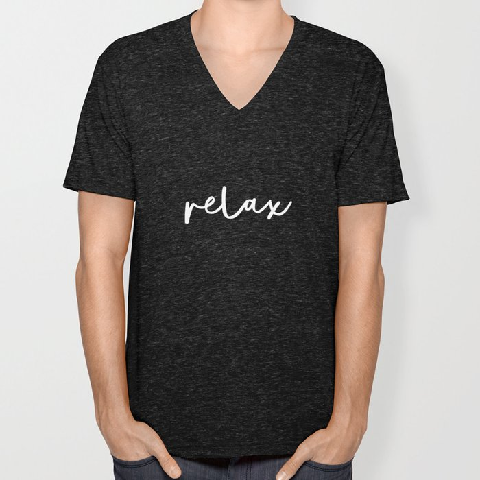 Relax black and white contemporary minimalism typography design home wall decor bedroom Unisex V-Neck