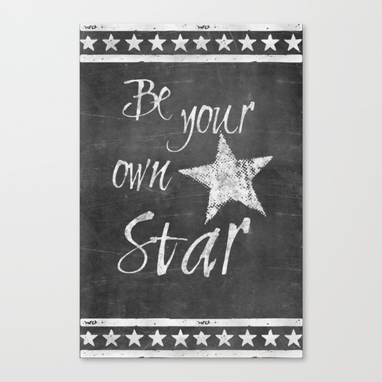 Be your own star chalkboard Typography Canvas Print