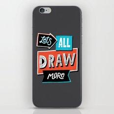 Draw, More iPhone & iPod Skin
