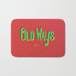 Old Ways. Bath Mat