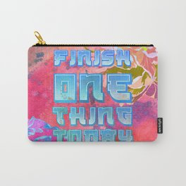 FINISH ONE THING TODAY Thought of the Day Motivation Carry-All Pouch