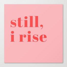 still I rise XIV Canvas Print