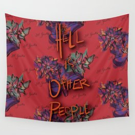 Hell is Other People Wall Tapestry