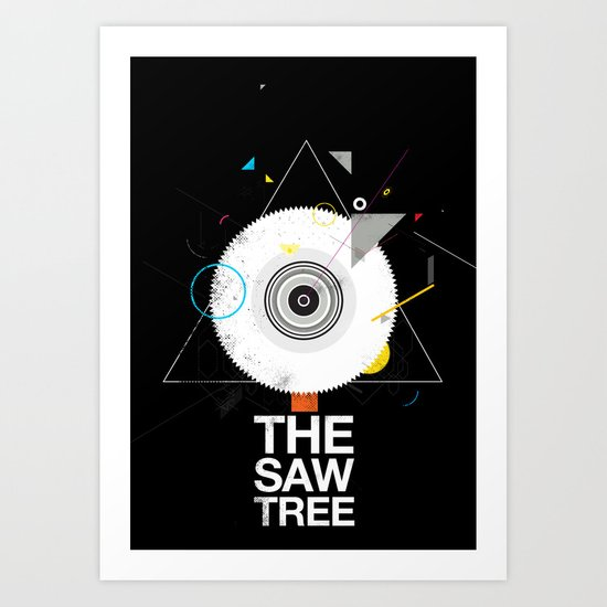 The saw tree Art Print