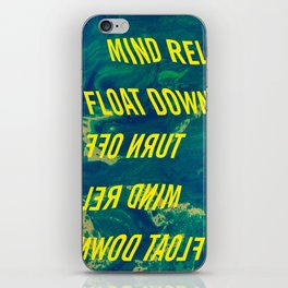 turn off your mind, relax and float down stream iPhone Skin