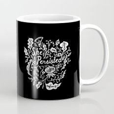 She Persisted in Bloom - black Mug