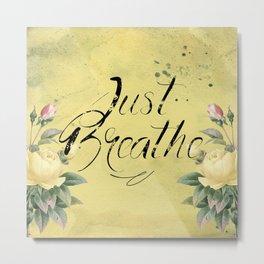 Just Breathe - Yellow Roses Metal Print