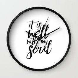 BIBLE VERSE It Is Well With My Soul Bible Cover Bible Verse Wall Art Printable Art Bible Verse Sign Wall Clock