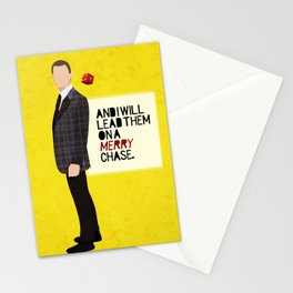 """And I will lead them on a merry chase."" Stationery Cards"