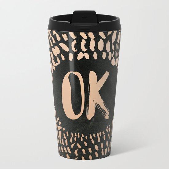 OK Metal Travel Mug