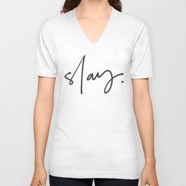 Slay (white) Unisex V-Neck