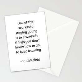 Keep on learning - inspirational quote from Ruth Reichl Stationery Cards
