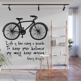 Life is like riding a bicycle... Wall Mural