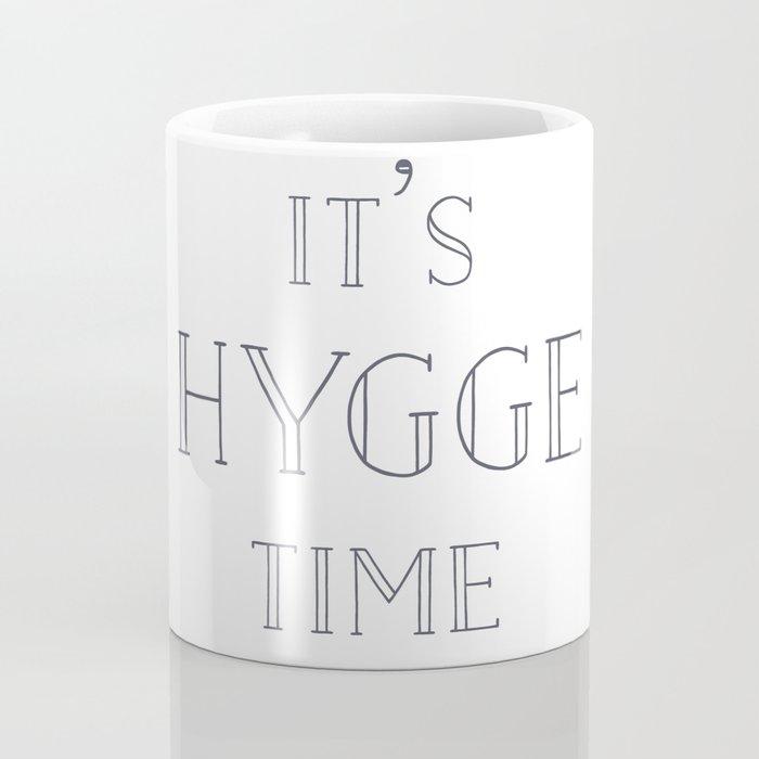It's Hygge Time Coffee Mug