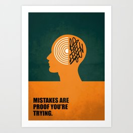 Lab No. 4 -Mistakes are proof you're trying corporate start-up quotes Poster Art Print