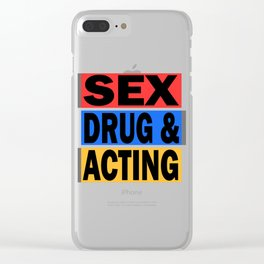 Is acting one of your addiction? Grab this addictive tee for you! Makes a naughty gift this holiday! Clear iPhone Case