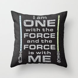 Force is with Me - Both&Black Throw Pillow