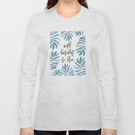 Wild, Barefoot & Free - Palm Leaf Quote Long Sleeve T-shirt