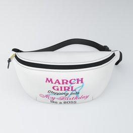 March Girl Birthday Fanny Pack