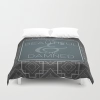 fitzgerald Duvet Covers featuring The Beautiful & The Damned - F.Scott Fitzgerald by Bookish Prints