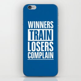 Lab No. 4 - Winners Train Losers Complain Inspirational Quotes poster iPhone Skin