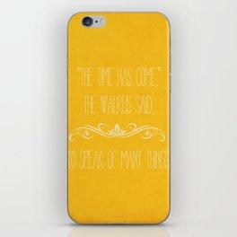 The Walrus Said iPhone Skin