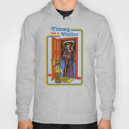 TIMMY HAS A VISITOR Hoody