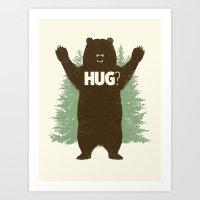 bear Art Prints featuring Bear Hug? by Fanboy30