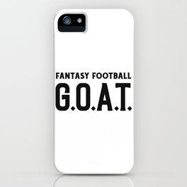Fantasy Football GOAT iPhone Case
