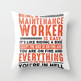 Being a Landscaper Is Easy Shirt Everything On Fire Throw Pillow