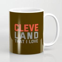 Cleveland That I love Coffee Mug